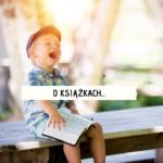 O książkach. Książki dla przedszkolaków