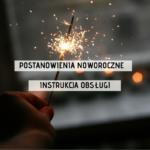 Postanowienia noworoczne – instrukcja obsługi