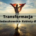 Transformacja: Sylwia Niedaszkowska- Kobiety dla Kobiet
