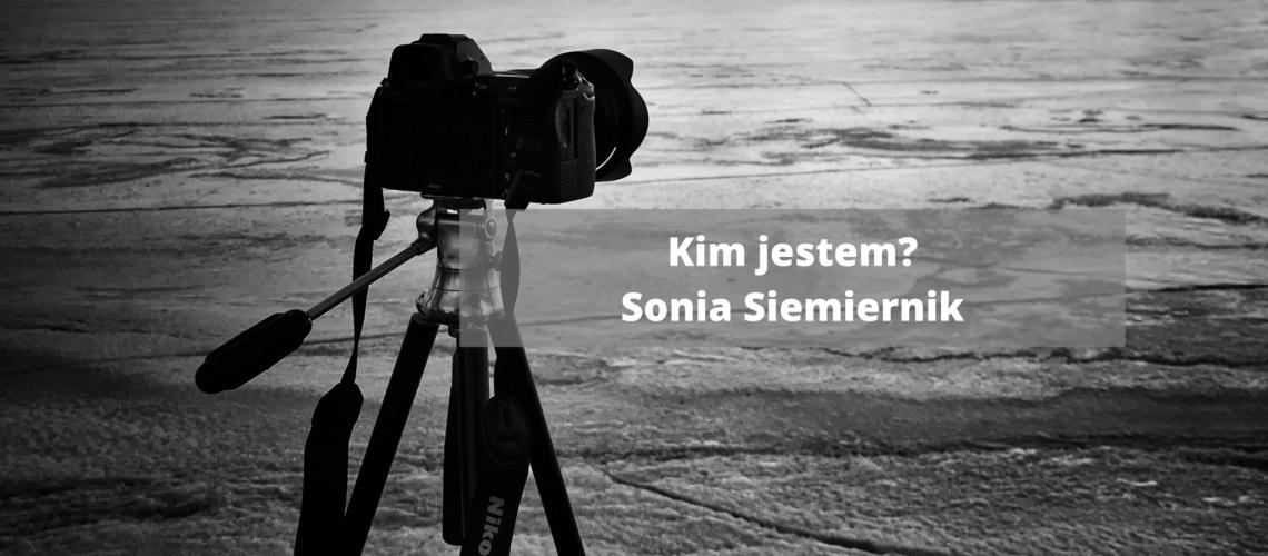 Kim jestem Sonia Siemiernik