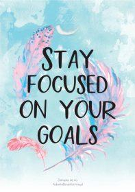 Plakat piórka stay focused